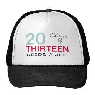 Class of 2013 Needs A Job Funny Trucker Hat