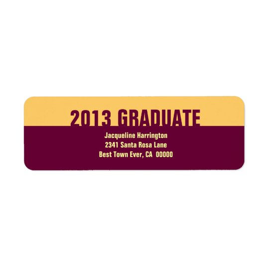 Class of 2013 or ANY YEAR Graduation Gold Maroon 2