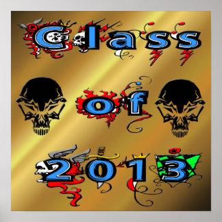 Class of 2013 - Skulls Poster