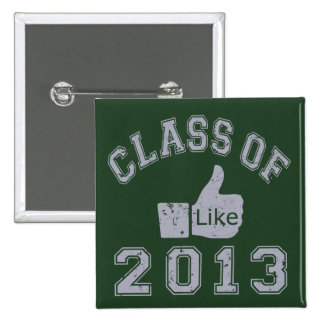 Class Of 2013 Thumbs Up 15 Cm Square Badge