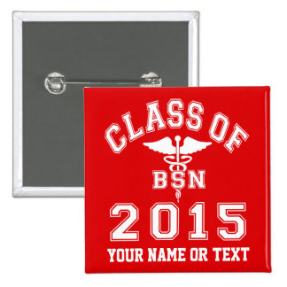 Class Of 2015 BSN 15 Cm Square Badge