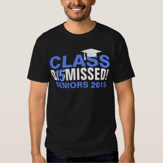 Class of 2015 Dismissed Blue Graduation Tshirt
