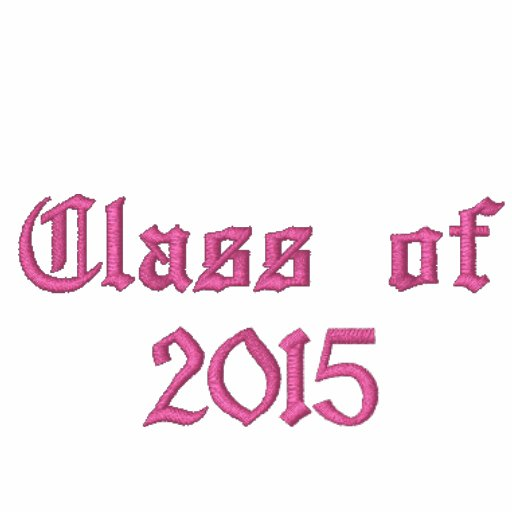 Class of 2015 - Pink Embroidered Hoody