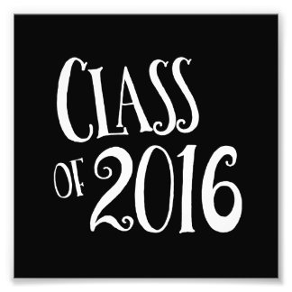 Class of 2016 Black and White Vintage Handwriting Photo