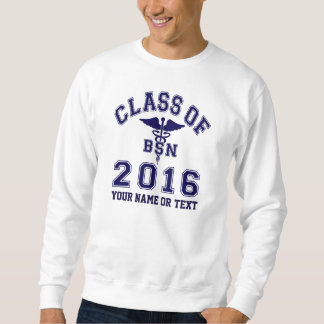 Class Of 2016 BSN Pull Over Sweatshirt