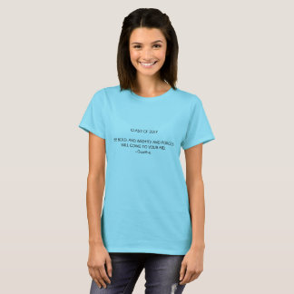 Class of 2017 Be Bold Ladies T-Shirt