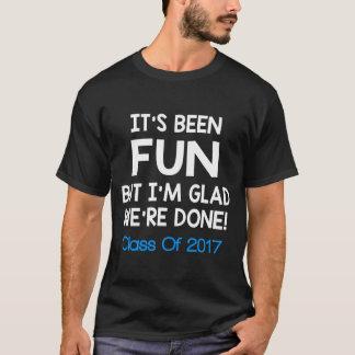CLASS OF 2017 FUNNY SAYING T-Shirt
