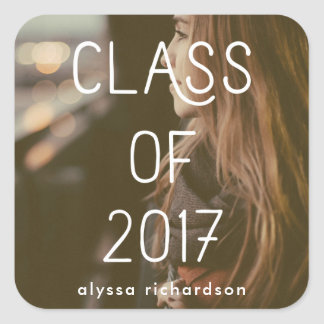 Class of 2017 | Graduate Modern Typography Photo Square Sticker