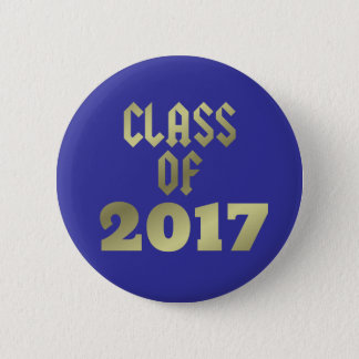Class of 2017 U Choose Background Color 6 Cm Round Badge