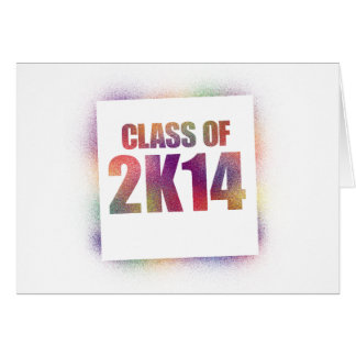 class of 2k14, class of 2014 greeting card