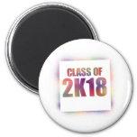 class of 2k18, class of 2018 magnet