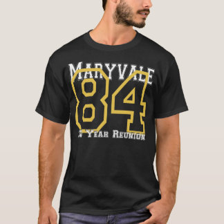 Class of 84 Maryvale High School 30 Year Reunion T-Shirt