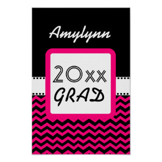Class of ANY YEAR Pink Chevrons Black Custom Z10 Poster