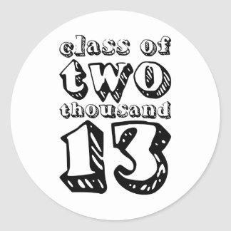 Class of two thousand 13 - Black Round Sticker