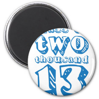 Class of two thousand 13 - Blue 6 Cm Round Magnet