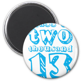 Class of two thousand 13 - Cyan 6 Cm Round Magnet