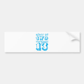 Class of two thousand 13 - Cyan Bumper Sticker