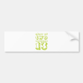 Class of two thousand 13 - Lime Green Bumper Sticker