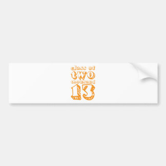 Class of two thousand 13 - Orange Bumper Stickers