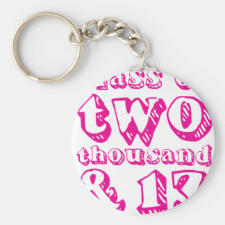 Class of two thousand and 13 - Magenta Basic Round Button Key Ring