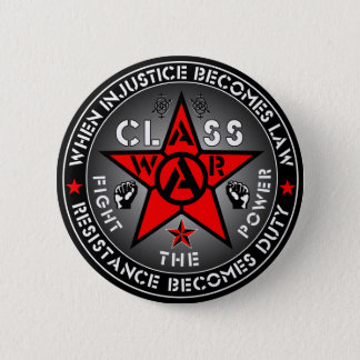 CLASS WAR - Fight The Power 6 Cm Round Badge
