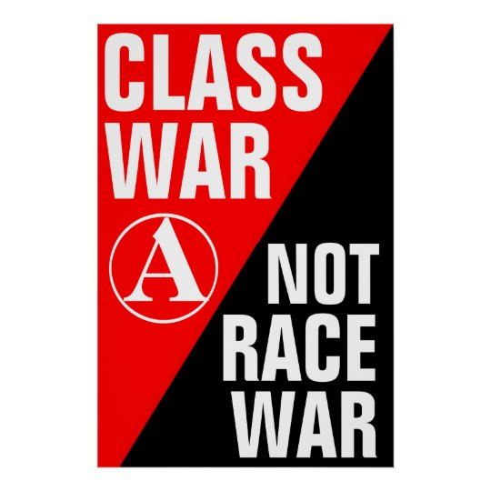 class war not race war poster