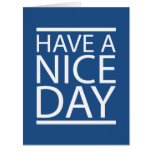 Classic Blue - Have a Nice Day Big Greeting Card