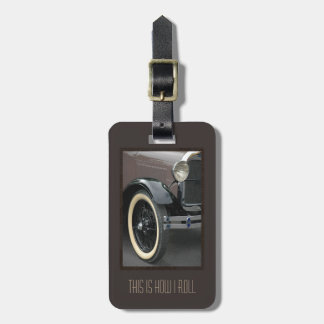 Classic Car This Is How I Roll Luggage Tag