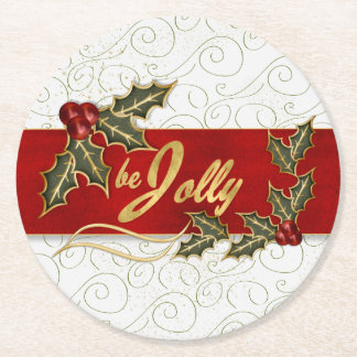 Classic Christmas Be Jolly with Red Ribbon Holly Round Paper Coaster