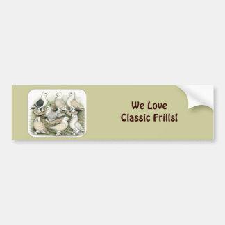 Classic Frill Pigeons Satinettes Bumper Sticker