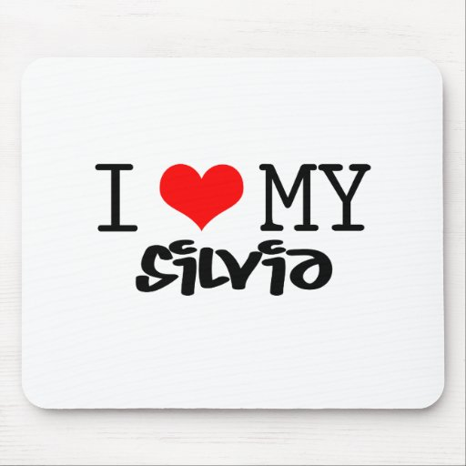 """Classic """"I Love My Silvia"""" design Mouse Pads"""