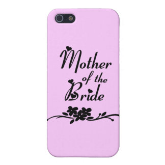 Classic Mother of the Bride Case For iPhone 5/5S