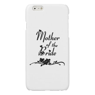 Classic Mother of the Bride iPhone 6 Plus Case