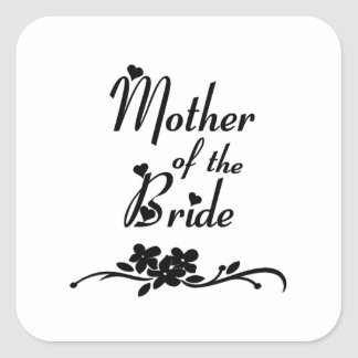 Classic Mother of the Bride Square Sticker