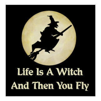 Classic Witch Saying Poster