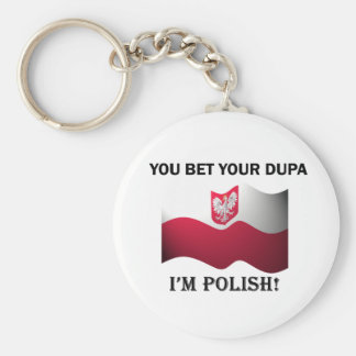 Classic You Bet Your Dupa Key Ring