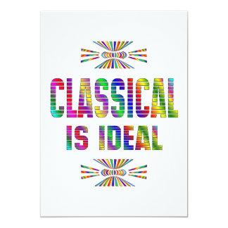Classical is Ideal 13 Cm X 18 Cm Invitation Card