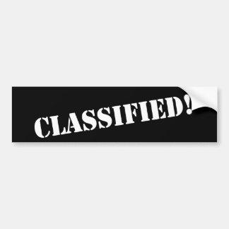 Classified bumper sticker