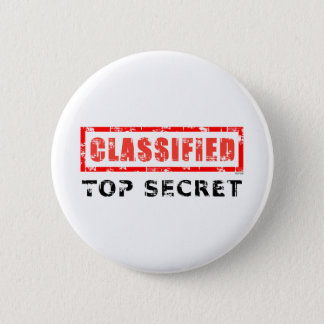 Classified Top Secret 6 Cm Round Badge