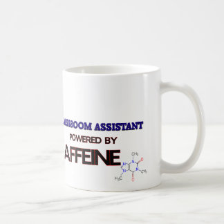 Classroom Assistant Powered by caffeine Coffee Mugs