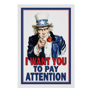 Classroom Poster: I Want You to PAY ATTENTION Poster