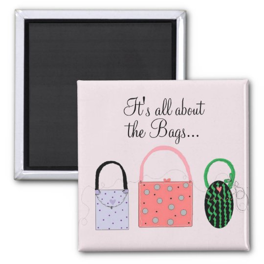 Classy Bags with Cute Saying Magnet