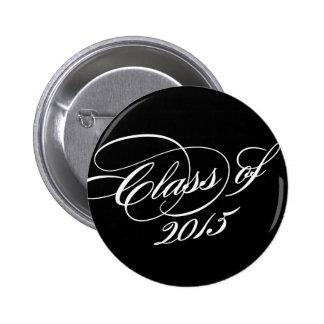 Classy in Black | Graduation Button