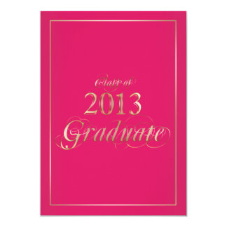 Classy Pink and Gold 2013 Graduate Invitation