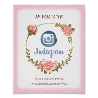 Classy Pink Rose Decorated Wedding Instagram Sign Poster