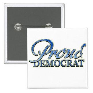 Classy Proud Democrat 15 Cm Square Badge