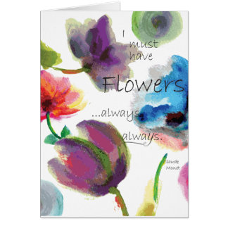 Claude Monet Quote ~ Floral Watercolor Card