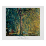 Claude Monet's Weeping Willow Poster