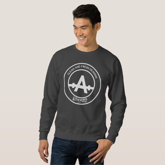 Clean And Fresh Designs Men's Sweatshirt