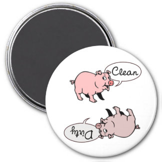 Clean Dirty Pigs 7.5 Cm Round Magnet